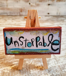 Unstoppable mini canvas