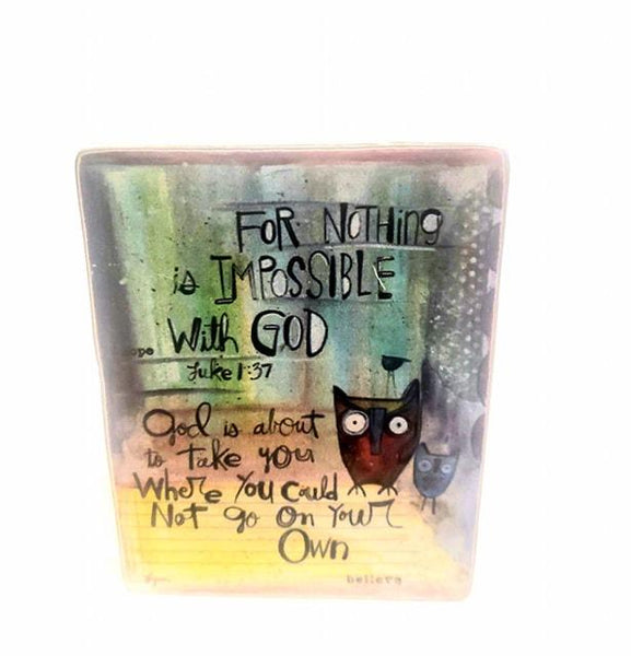 Nothing Impossible metal plaque