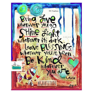 bring LOVE, Shine Light art print