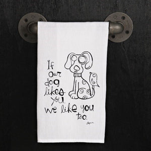 Tea towel- Dogs like you?