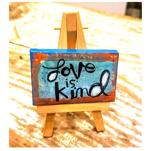 Mini canvas-LOVE is Kind