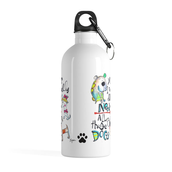Water Bottle ALL the dogs