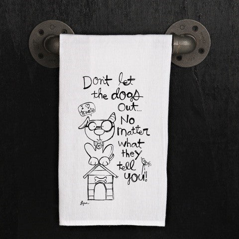 Tea Towel  let the Dogs out