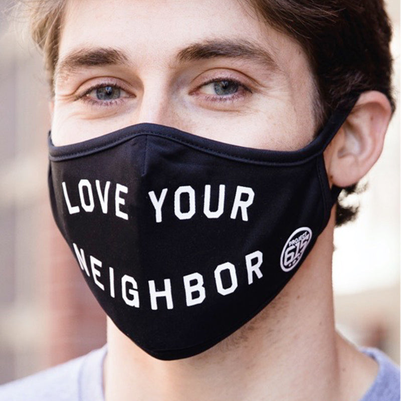 Love Your Neighbor Face Mask