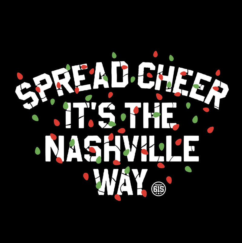Spread cheer its the nashville way project 615