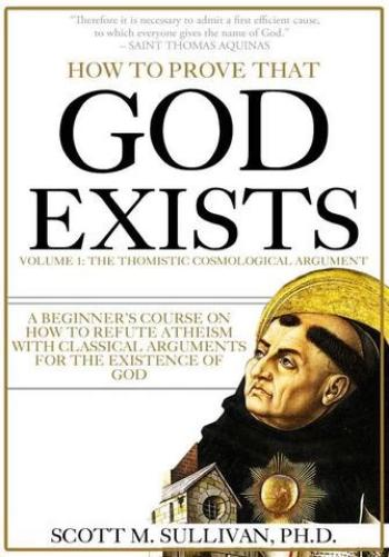 The How To Prove That God Exists Course Manual