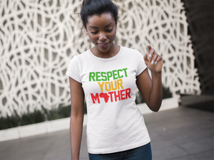 Ladies' Respect Your Mother