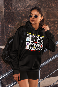 Minding My Black Owned Business Hoodie