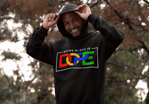 Being Black Is Dope Hoodie