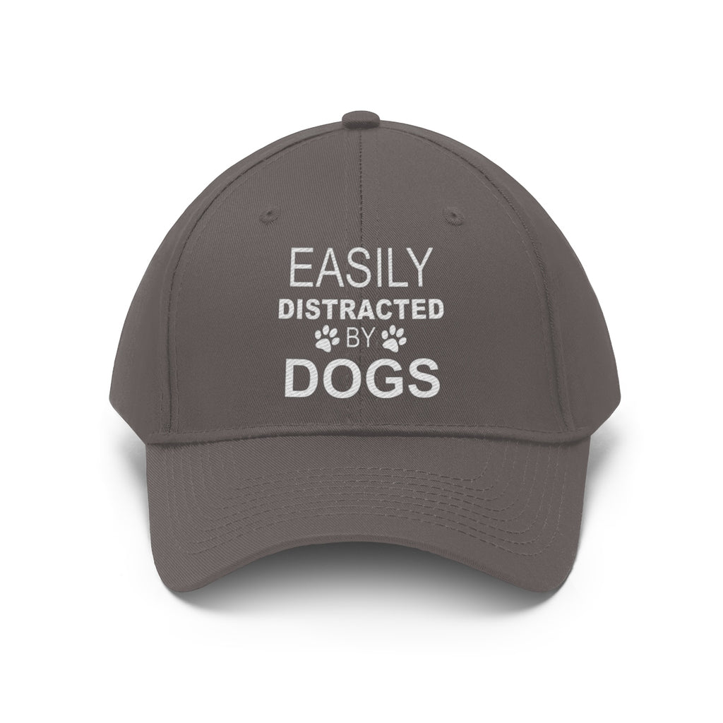 EASILY DISTRACTED BY DOGS TWILL CAP