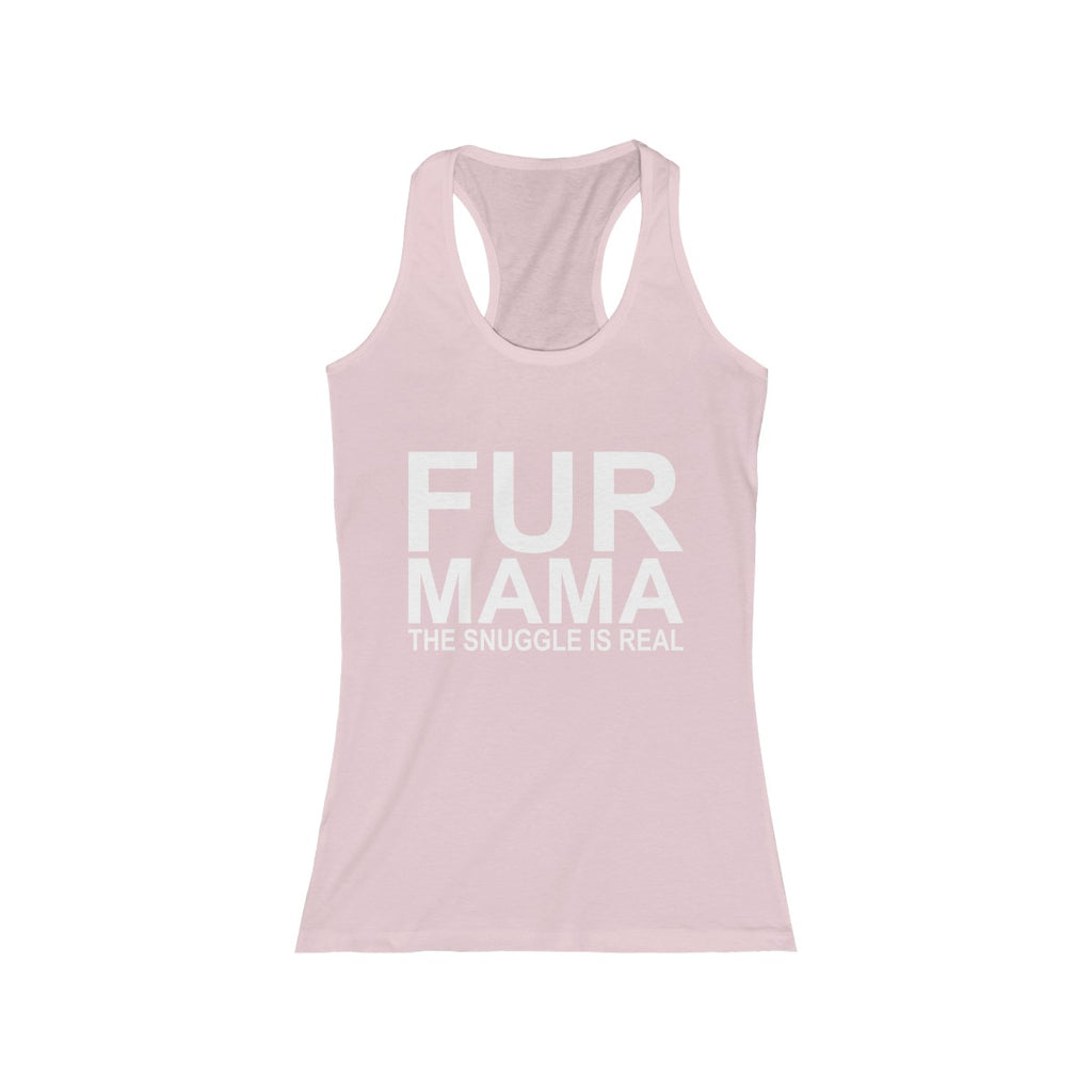 Fur Mama The Snuggle Is Real Women's Racerback tank top for dog lovers - Mucho Poocho
