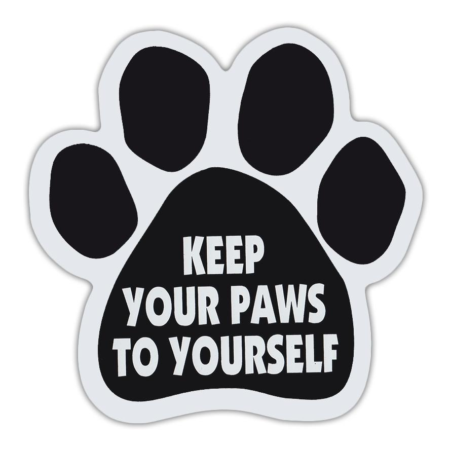 "Keep Your Paws To Yourself Magnet, 5.5"" x 5.5"""