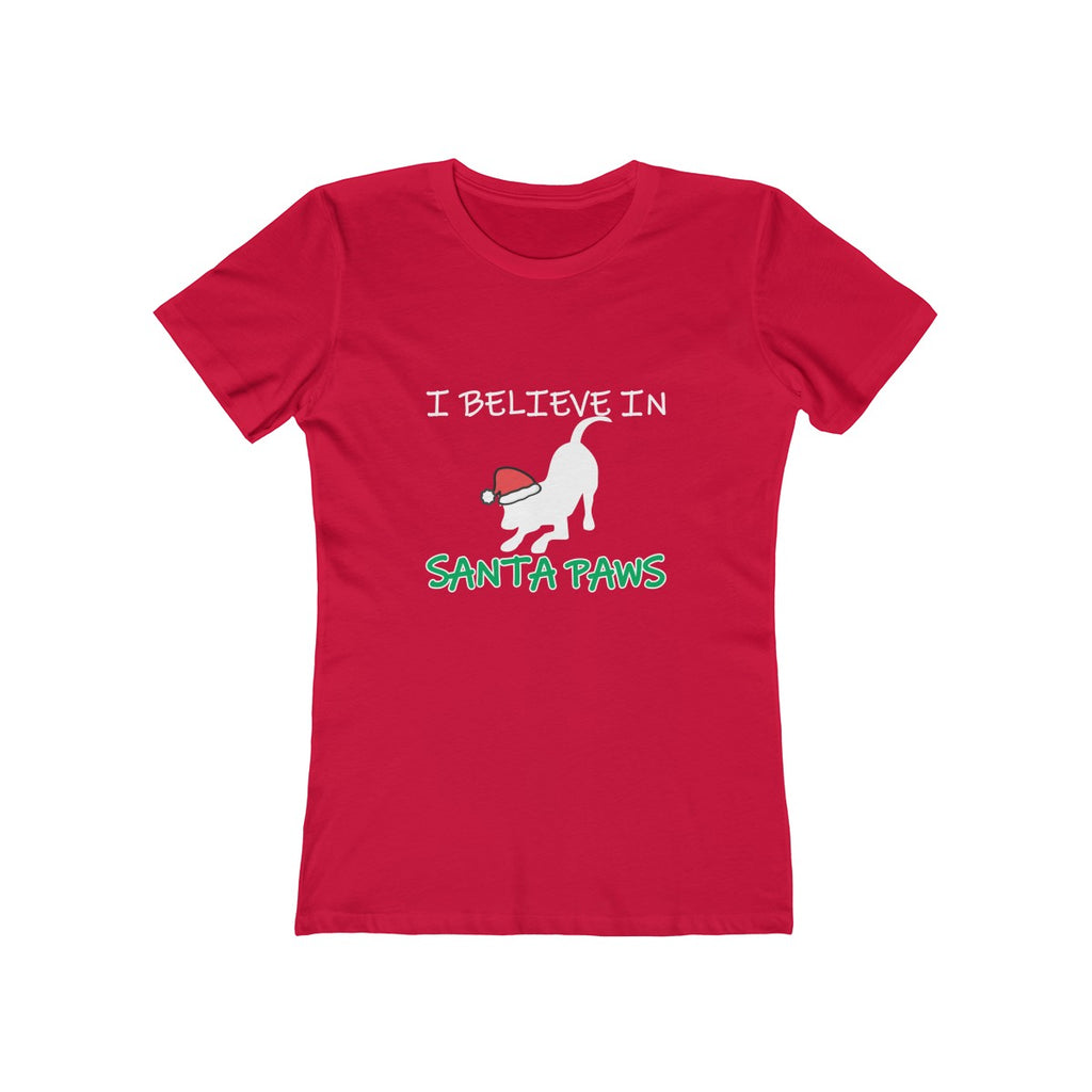 I BELIEVE IN SANTA PAWS BOYFRIEND TEE