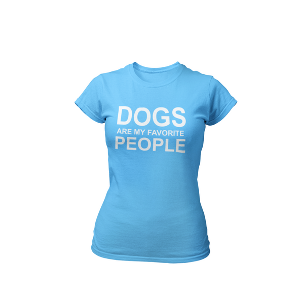 Dogs are my favorite people boyfriend tee for women for dog lovers and dog moms - Mucho Poocho