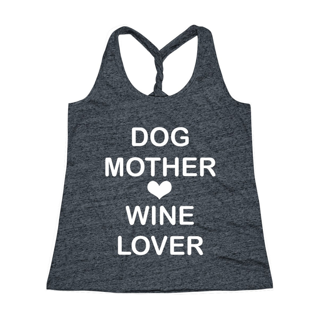 DOG MOTHER WINE LOVER TWIST BACK TANK TOP