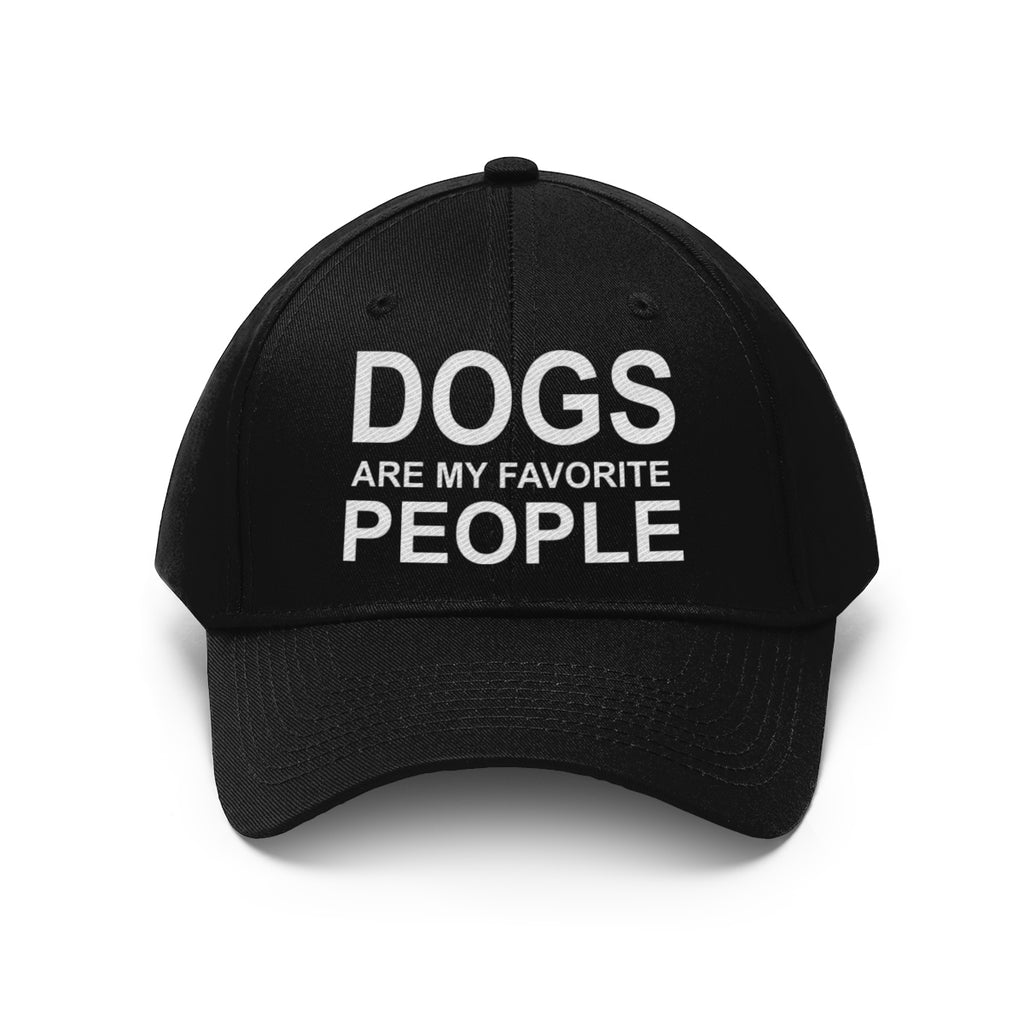 DOGS ARE MY FAVORITE PEOPLE TWILL CAP
