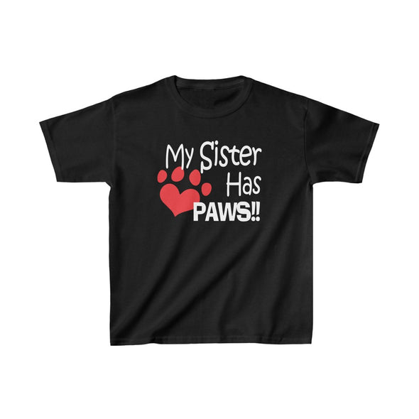MY SISTER HAS PAWS HEART KIDS HEAVY COTTON TEE DOG LOVER CHILD CHILDREN BROTHER SISTER SIBLINGS PAWS