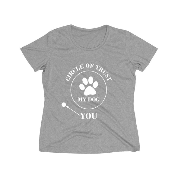 CIRCLE OF TRUST MY DOG YOU WOMEN'S WICKING TEE