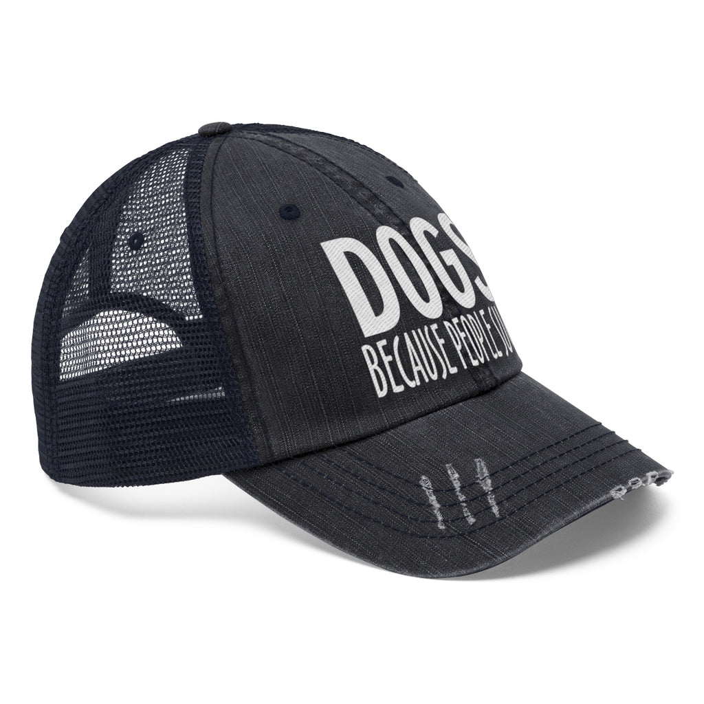 Dogs because people suck distressed trucker hat for dog lovers and dog moms - Mucho Poocho
