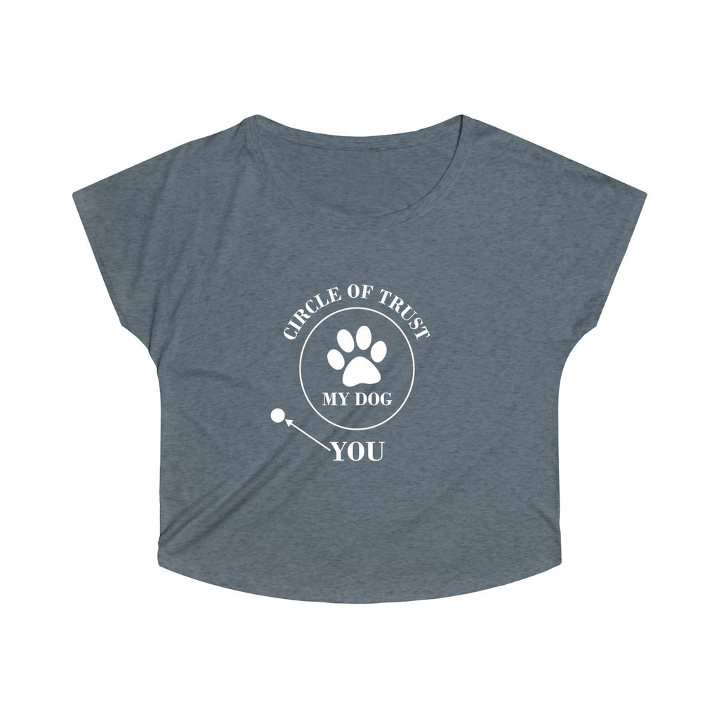 CIRCLE OF TRUST MY DOG YOU WOMEN'S TRI-BLEND LOOSE FIT TEE