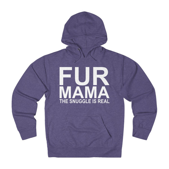 FUR MAMA THE SNUGGLE IS REAL UNISEX FRENCH TERRY PULLOVER HOODIE