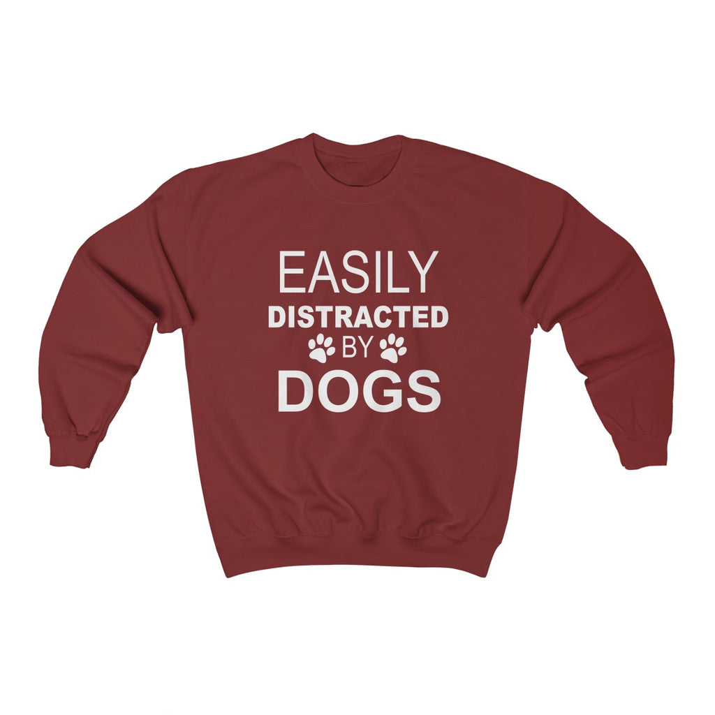EASILY DISTRACTED BY DOGS UNISEX CREWNECK SWEATSHIRT