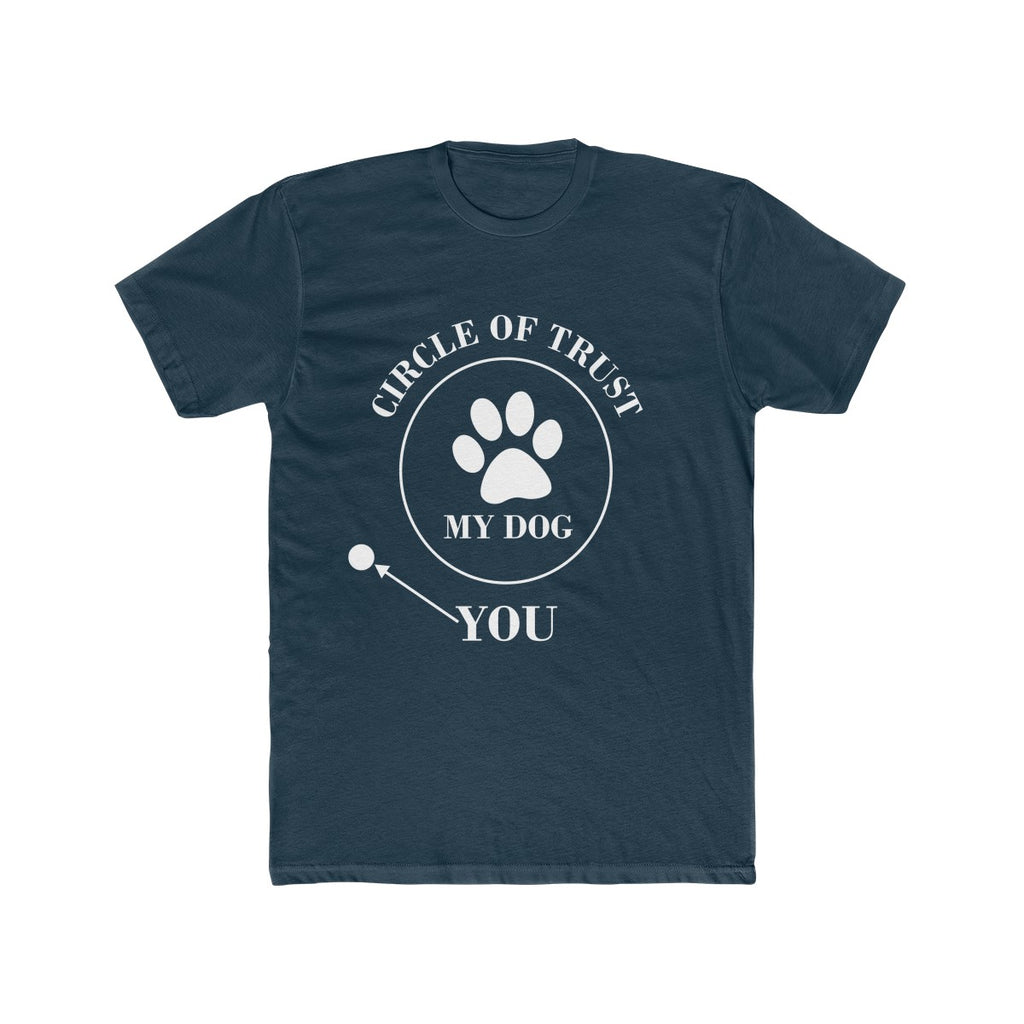 CIRCLE OF TRUST MY DOG YOU PREMIUM TEE