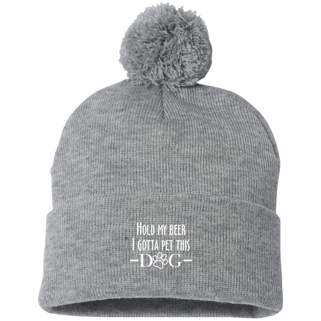 HOLD MY BEER I GOTTA PET THIS DOG KNIT CAP WITH POM-POM