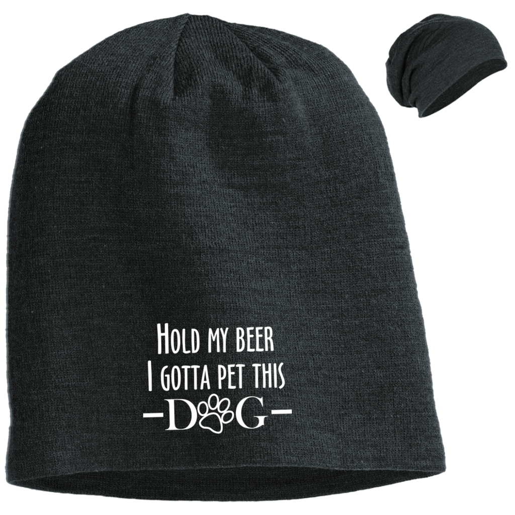 HOLD MY BEER I GOTTA PET THIS DOG SLOUCH BEANIE