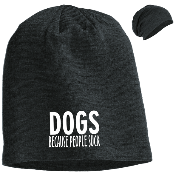 DOGS BECAUSE PEOPLE SUCK SLOUCH BEANIE