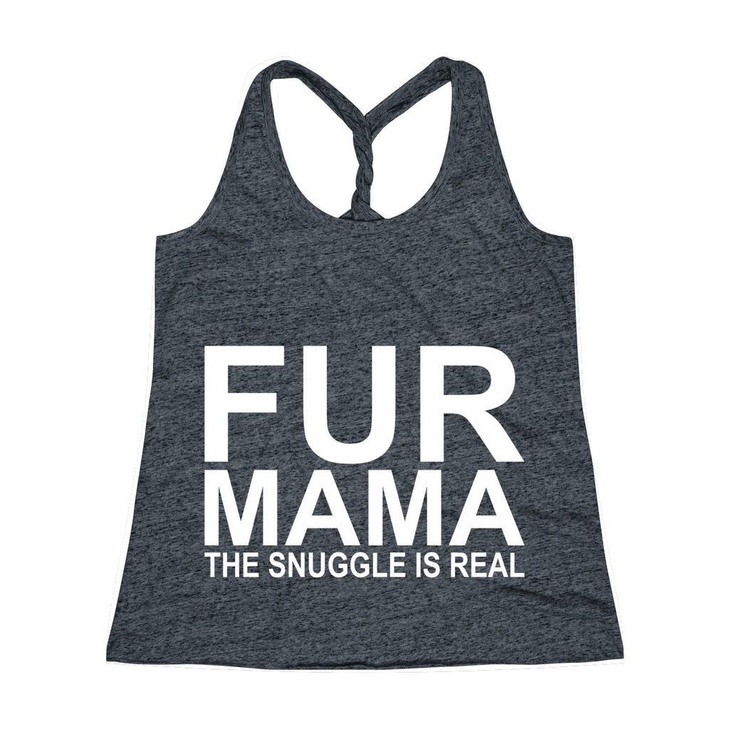 FUR MAMA THE SNUGGLE IS REAL TWIST BACK TANK TOP