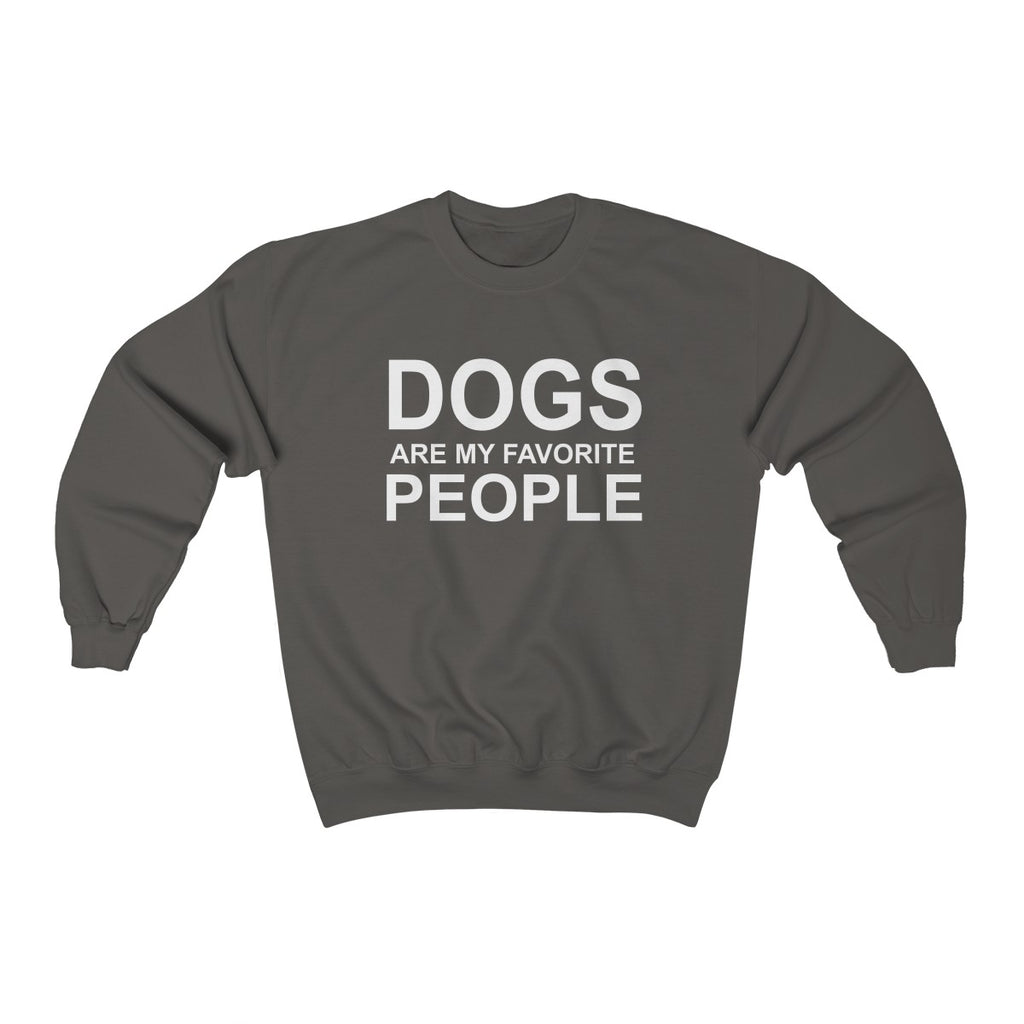 DOGS ARE MY FAVORITE PEOPLE UNISEX CREWNECK SWEATSHIRT