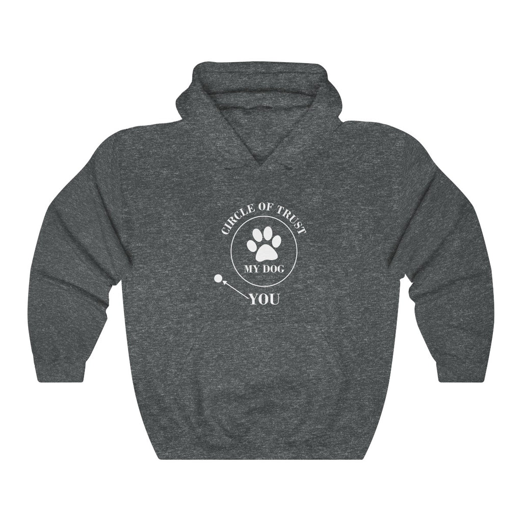 CIRCLE OF TRUST MY DOG YOU HEAVY UNISEX HOODIE