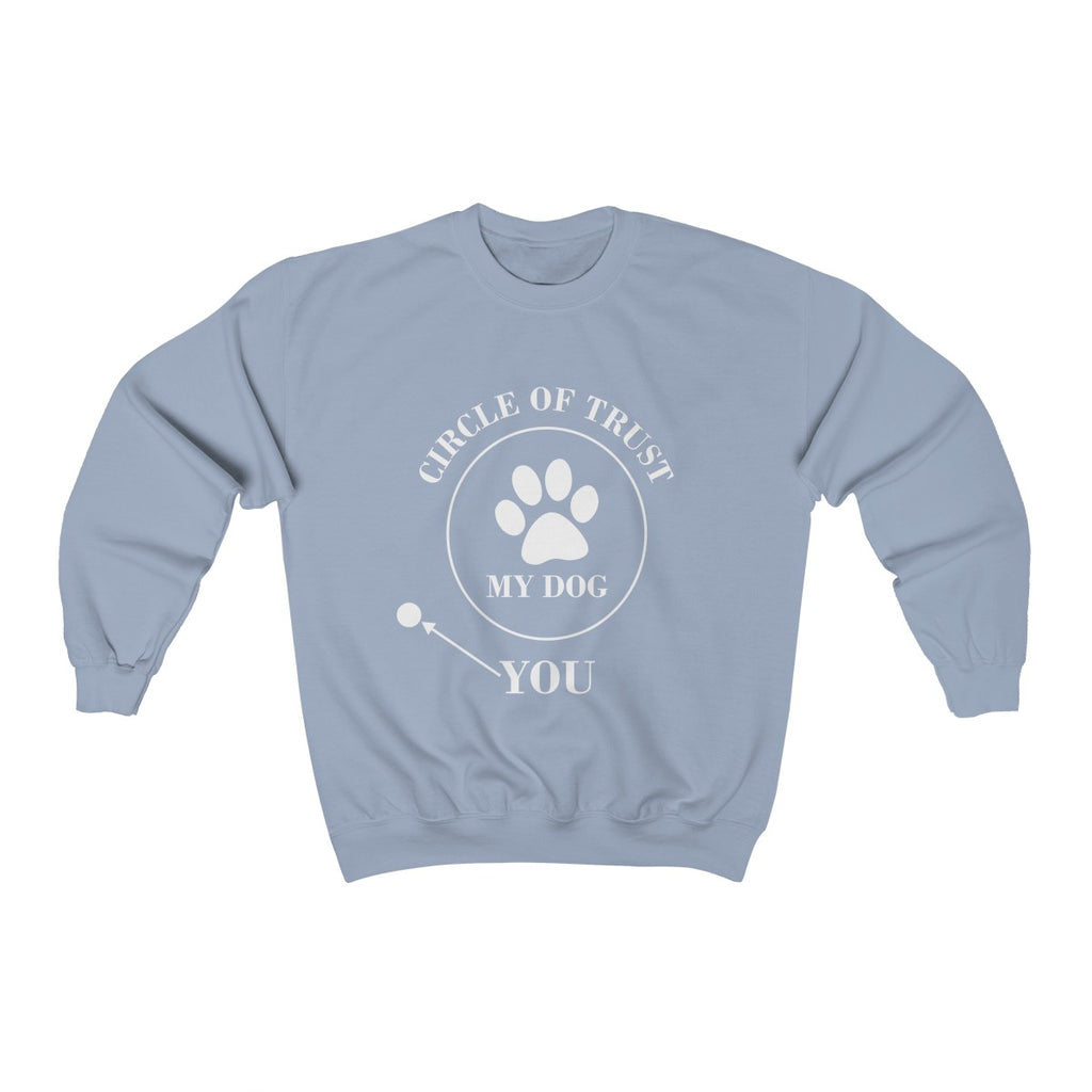 CIRCLE OF TRUST MY DOG YOU UNISEX CREWNECK SWEATSHIRT