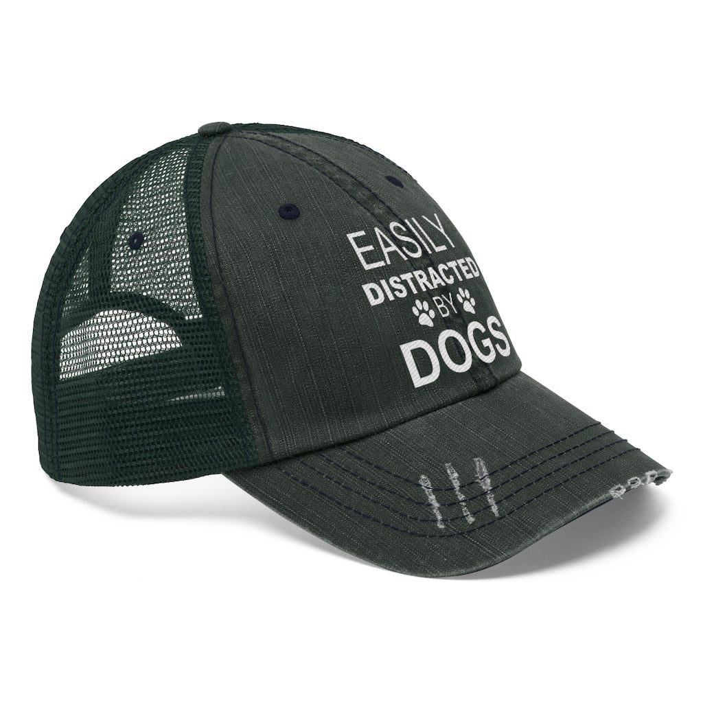 EASILY DISTRACTED BY DOGS DISTRESSED TRUCKER HAT