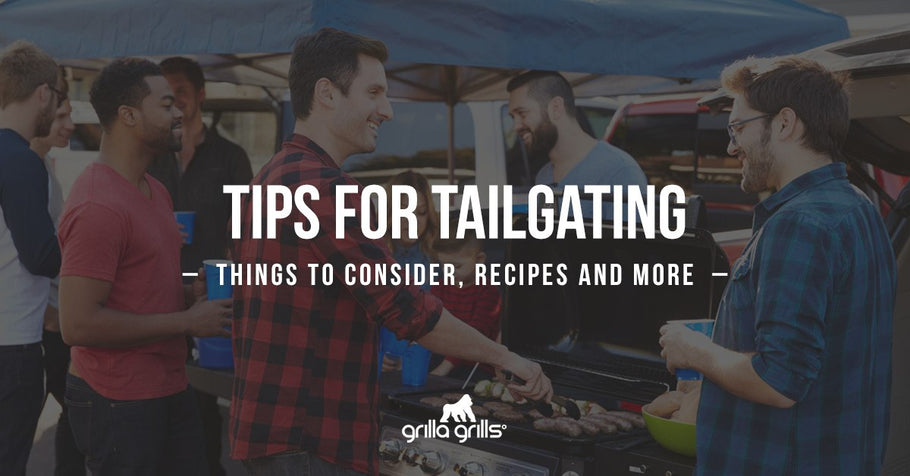 Tips for Tailgating: Things to Consider, Recipes & More