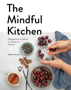A Supper Club with Heather Thomas - A Mindful Vegetarian Feast