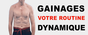 Gainage dynamique