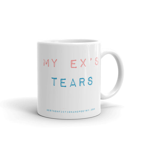 My Ex's Tears x2 Sided Mug