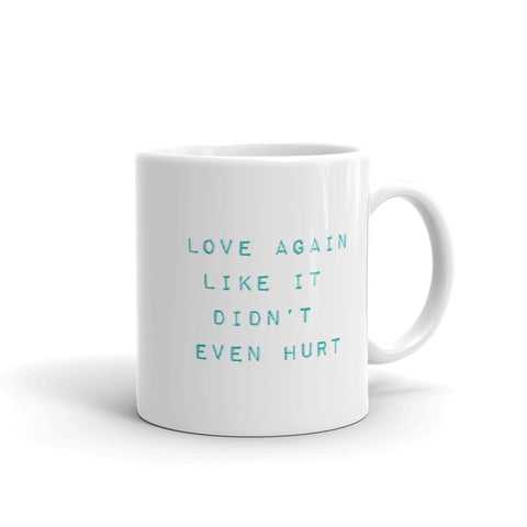 Love Again Mug Wish Proof