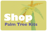shop palm tree kits