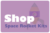 Shop Space Rocket Kits