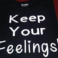 Load image into Gallery viewer, Keep Your Feelings Shirt