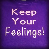 Keep Your Feelings Shirt