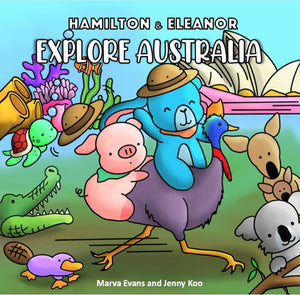 explore australia, children's book, hamilton the pig, eleanor the bunny, barn buds company