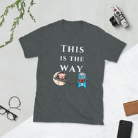 Mandalorian This is the Way parody t shirt featuring pig and bunny cute funny shirt design women dark heather