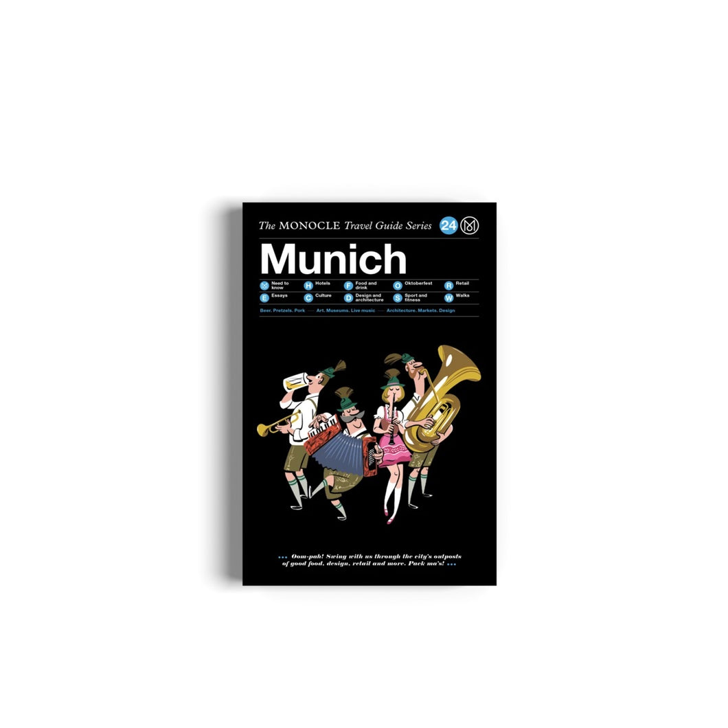 MUNICH  -  THE MONOCLE TRAVEL GUIDE