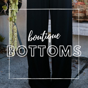 Boutique Bottoms & Jeans
