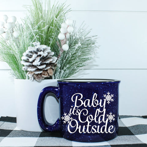 Baby it's Cold Outside Campfire Coffee Mug