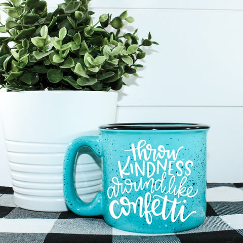 Throw Kindness Like Confetti Campfire Coffee Mug